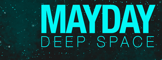 MayDay! Deep Space