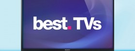 What Are The Best TVs Available?